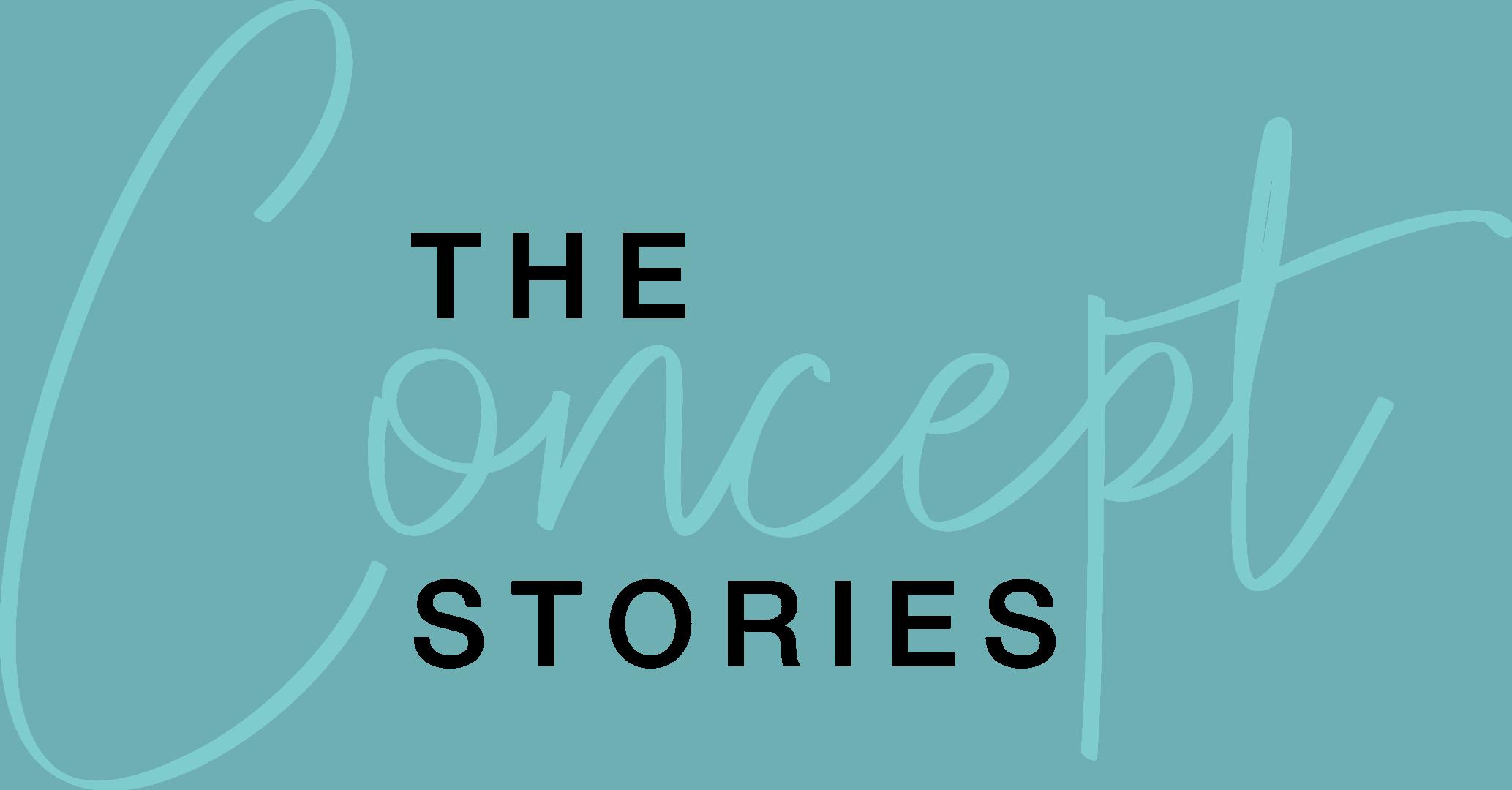 Concept Stories