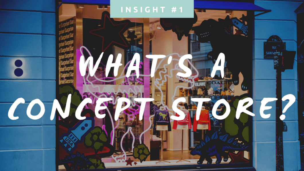 What is a concept store ?